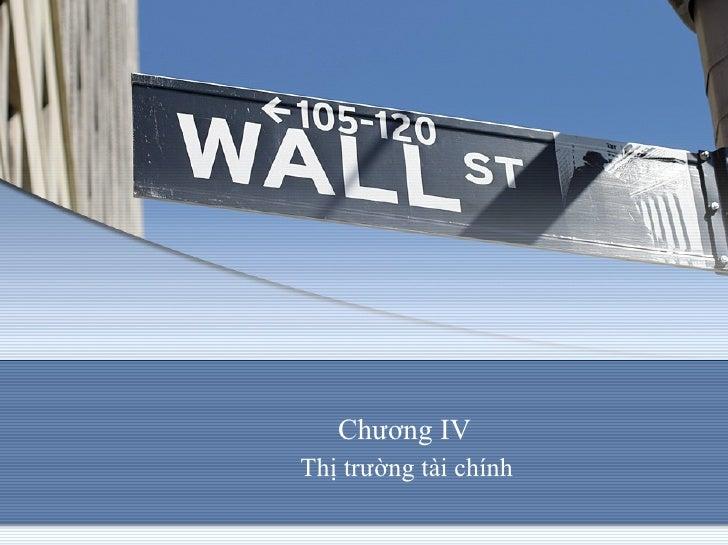 Chương IV  Thị trường tài chính