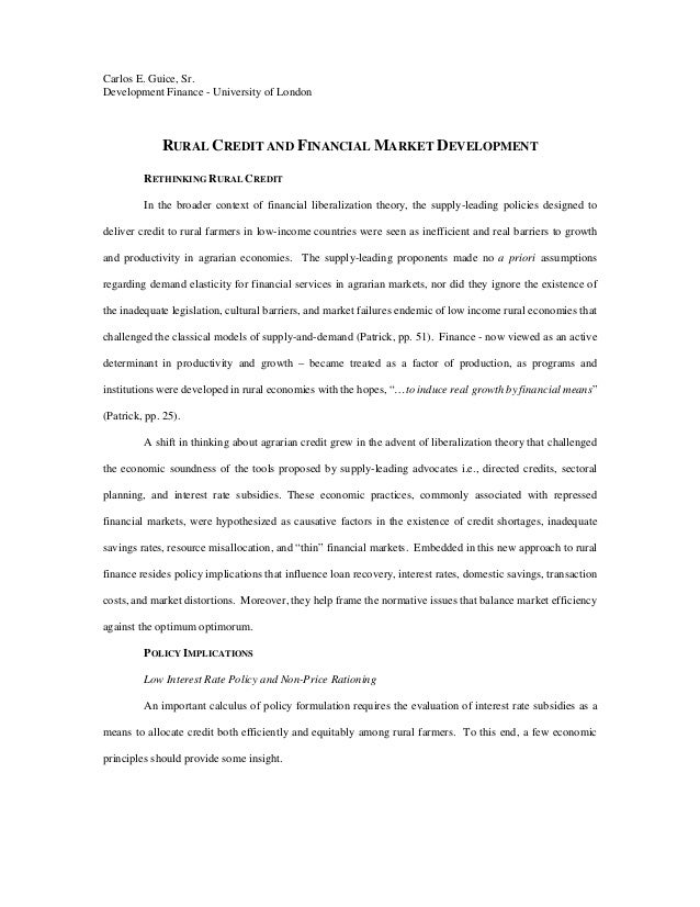 Carlos E. Guice, Sr. Development Finance - University of London RURAL CREDIT AND FINANCIAL MARKET DEVELOPMENT RETHINKING R...