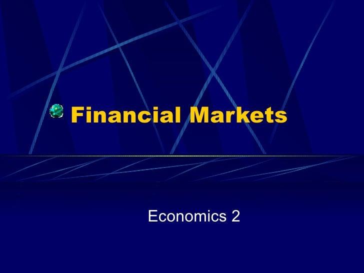 Financial Markets Economics 2