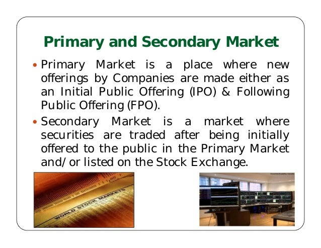 Ipo primary or secondary market