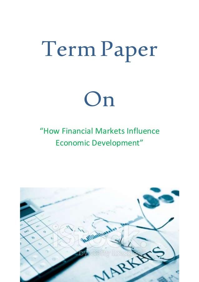 financial markets reaction paper Dr econ defines financial markets and explains why financial please explain how financial markets may affect economic open market paper.