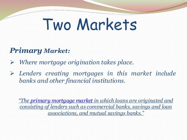 Mortgage Markets (Financial markets & institution)