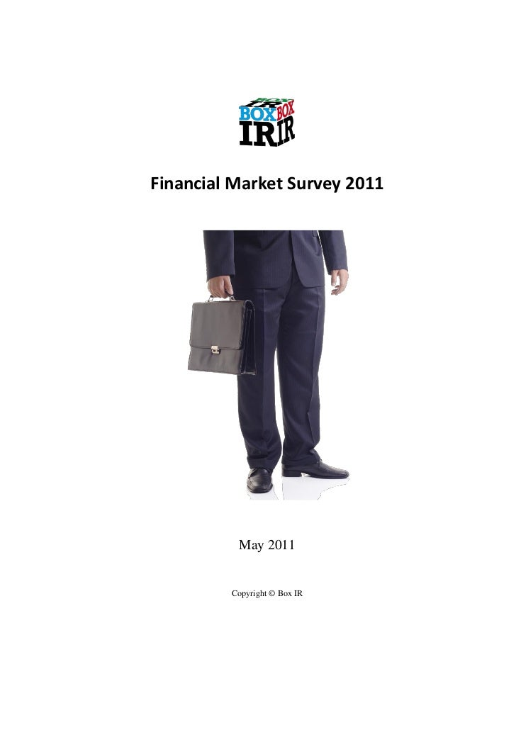 Financial Market Survey 2011          May 2011         Copyright © Box IR