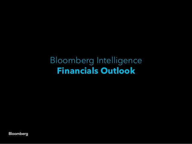 Bloomberg Intelligence Financials Outlook
