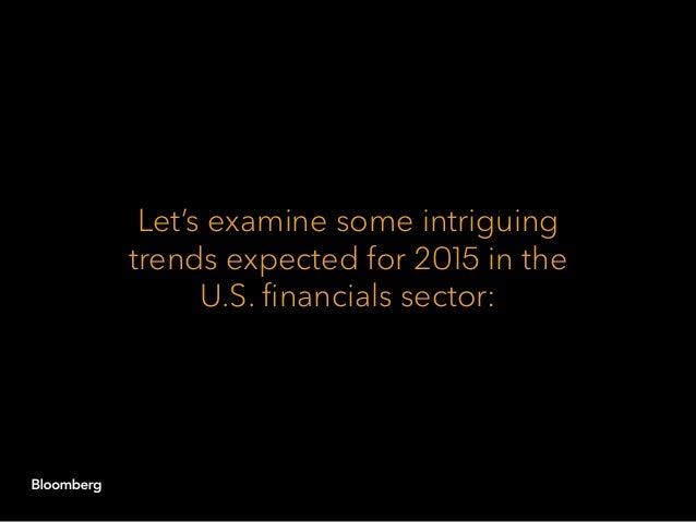 Bloomberg Intelligence: US Financials Outlook 2015 Slide 2