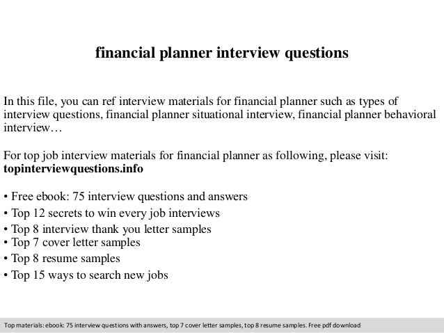 financial planner interview questions in this file you can ref interview materials for financial planner