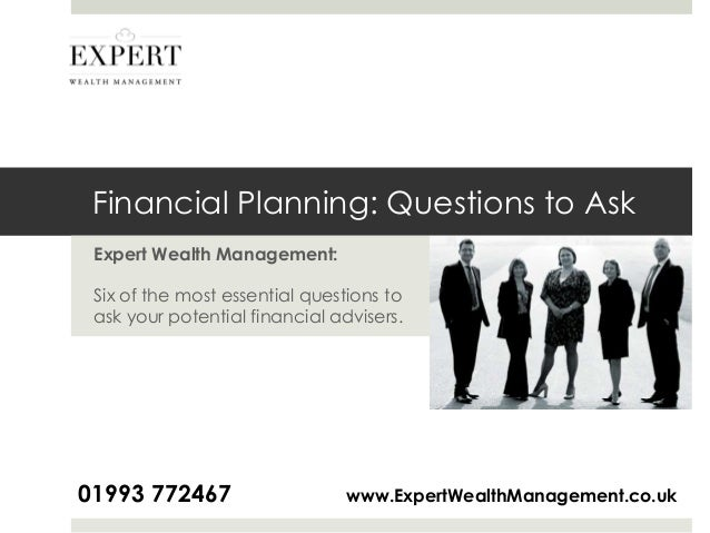 questions on wealth management International wealth management discover how scientific evidence helps get you better results thoughtful explanations for those with in excess of £250,000 in investable assets, or those with complex wealth management questions, we believe integrated financial planning and investment.