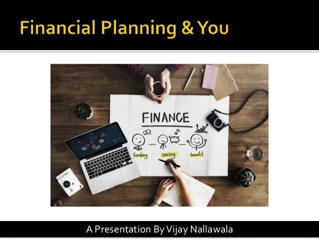 A Presentation ByVijay Nallawala