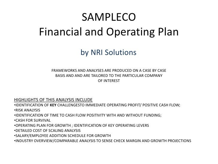 SAMPLECOFinancial and Operating PlanFRAMEWORKS AND ANALYSES ARE PRODUCED ON A CASE BY CASEBASIS AND AND ARE TAILORED TO TH...