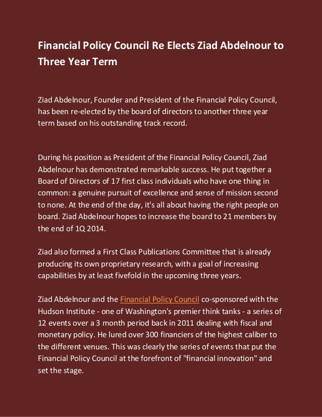 Financial Policy Council Re Elects Ziad Abdelnour to Three Year Term Ziad Abdelnour, Founder and President of the Financia...