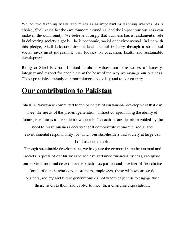 introduction of shell pakistan Introduction shell pakistan limited general business principles govern how shell pakistan limited conducts its affairs annual report 2013 9 principle 4 political activities a of companies shell pakistan limited acts in a socially responsible manner.