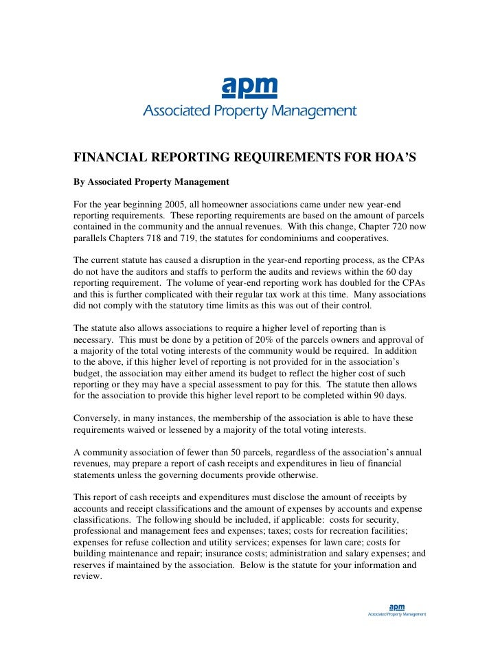 FINANCIAL REPORTING REQUIREMENTS FOR HOA'S By Associated Property Management  For the year beginning 2005, all homeowner a...