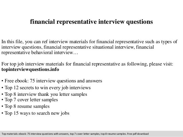 financial representative interview questions in this file you can ref interview materials for financial representative