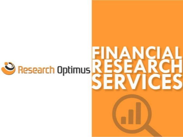 Financial Research  One of the most effective ways to be get ahead is through targeted research and understanding the mar...