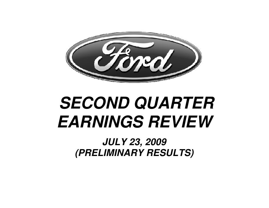 SECOND QUARTER EARNINGS REVIEW       JULY 23, 2009  (PRELIMINARY RESULTS)
