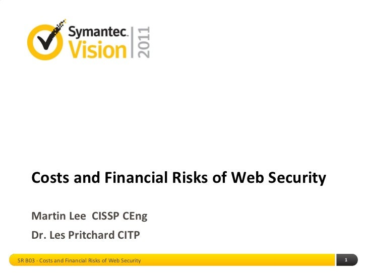 Financial Risks to Internet Security