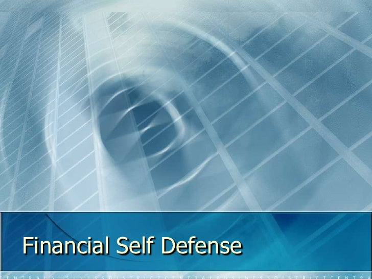 Financial Self Defense<br />