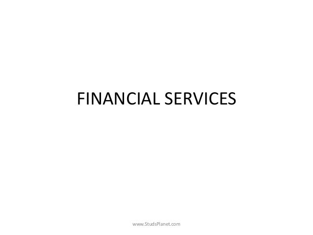 FINANCIAL SERVICES www.StudsPlanet.com