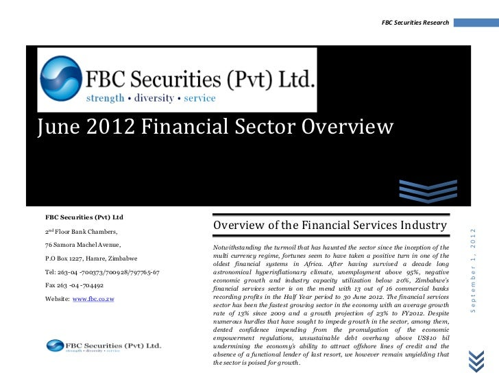 FBC Securities ResearchJune 2012 Financial Sector OverviewFBC Securities (Pvt) Ltd                                       O...