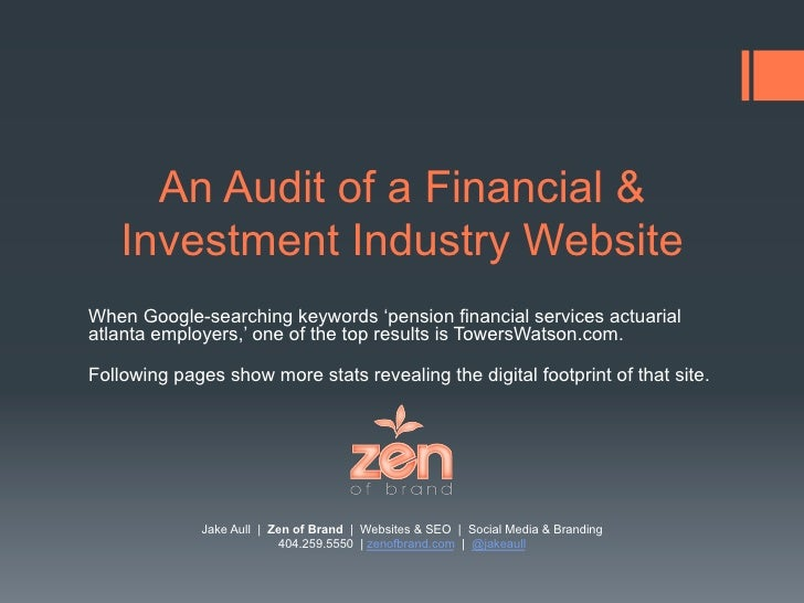 An Audit of a Financial &    Investment Industry WebsiteWhen Google-searching keywords 'pension financial services actuari...