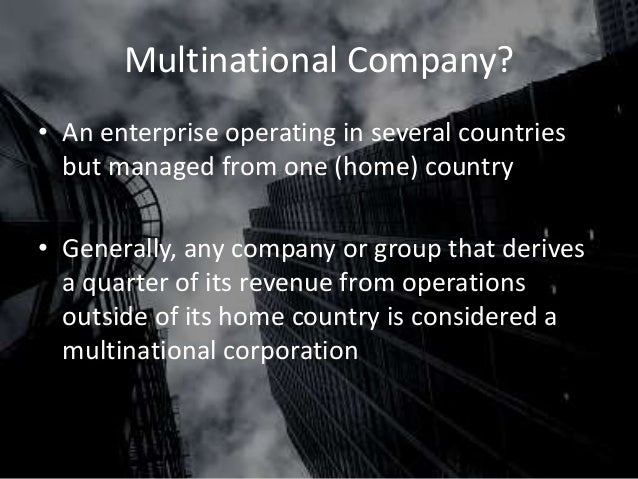 an analysis of multinational company The international expansion of a multinational company the international expansion of a multinational company---a case as for the analysis of the research.