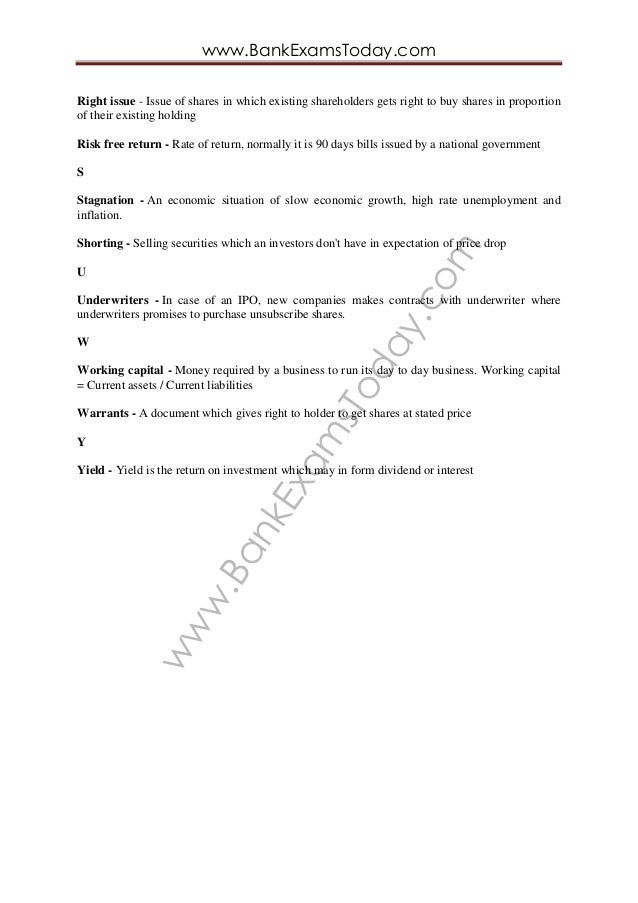 www.BankExam sToday.com www.BankExamsToday.com Right issue - Issue of shares in which existing shareholders gets right to ...