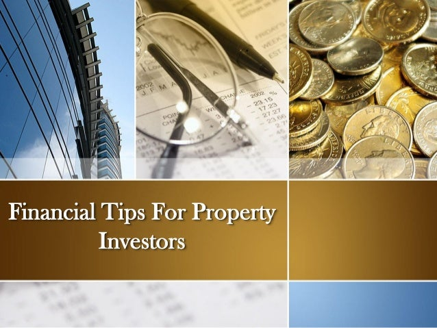Financial Tips For Property Investors