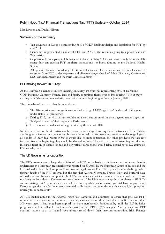 Robin Hood Tax/ Financial Transactions Tax (FTT) Update – October 2014  1  Max Lawson and David Hillman  Summary of the su...