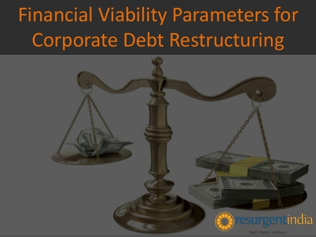 Financial Viability Parameters for Corporate Debt Restructuring