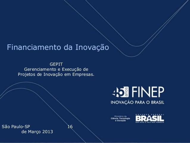 Financiamento da Inovação                     GEPIT         Gerenciamento e Execução de      Projetos de Inovação em Empre...