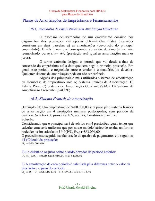 Curso de Matemática Financeira com HP-12C                               para Banco do Brasil S/APlanos de Amortizações de ...