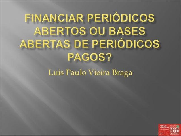 Luis Paulo Vieira Braga