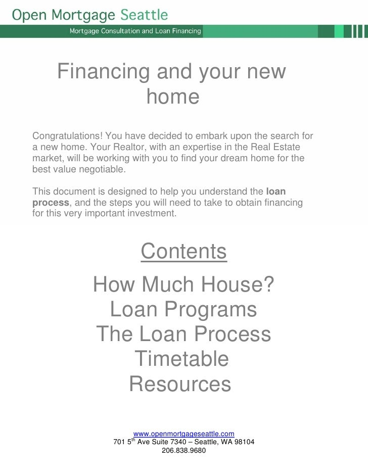Financing and your new               home Congratulations! You have decided to embark upon the search for a new home. Your...