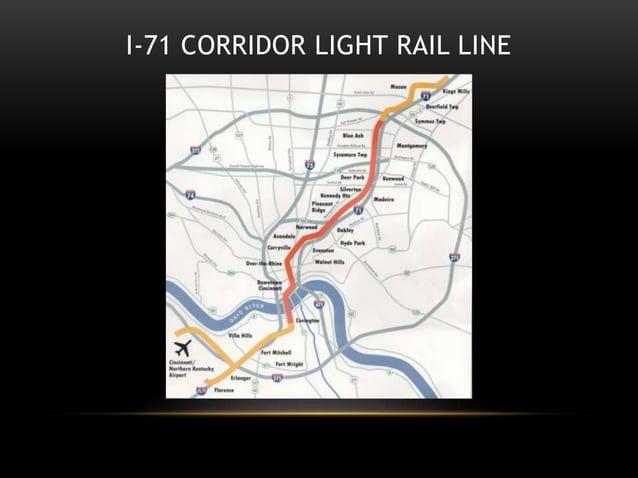 I-71 CORRIDOR LIGHT RAIL LINE