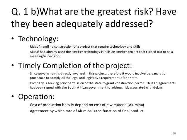 financing the mozal project essay Case study 11 financing the mozal project case study assignments 1 should alusaf/gencor invest in the mozal project what are the greatest risks have they been adequately addressed 2 will the sponsors be able to finance the deal 3 how does ifc involvement affect the deal will the ifc and the .