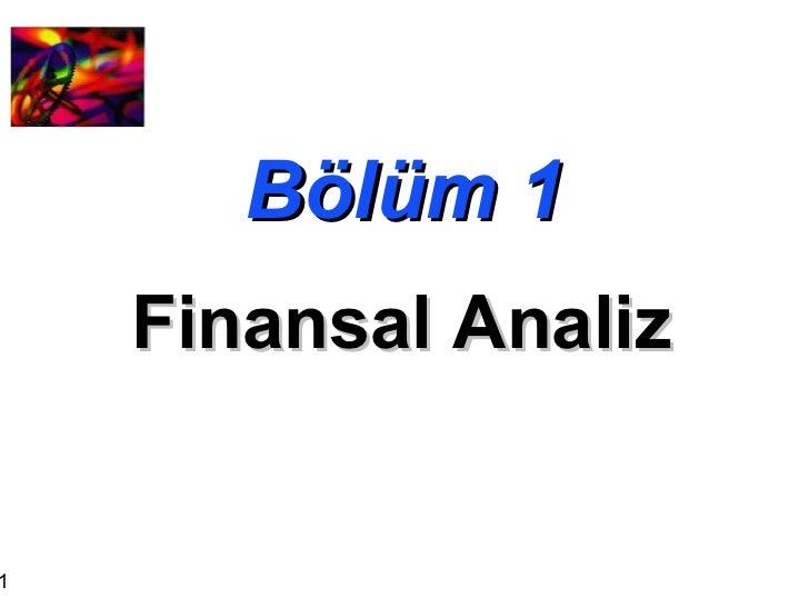 Bölüm 1 Finansal Analiz