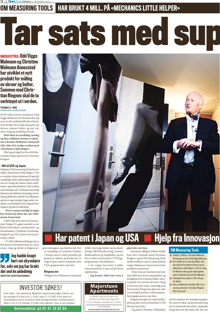 På 90-tallet irriterte maskinist Odd Viggo Mølmann fra Hammerfest seg over at det tradisjonelle skyvelæret, som brukes til...