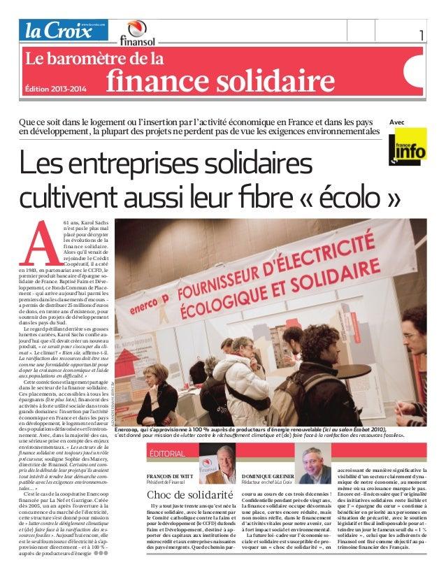 1vendredi 1erjanvier 2010A61ans, Karol Sachsn'est pas le plus malplacé pour décrypterles évolutions de lafinance solidair...