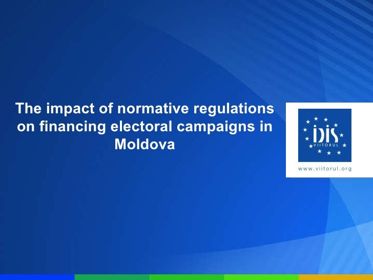 The impact of normative regulations on financing electoral campaigns in Moldova