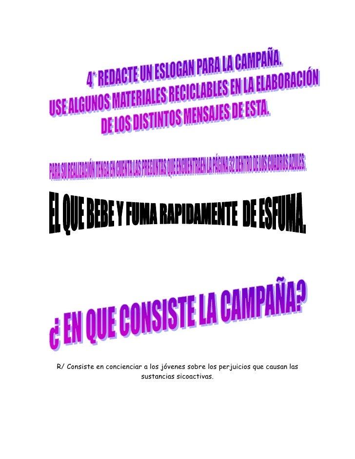 R/ Lleva un tiempo de concientización y depende de las campañas que se  realicen en la institución a través de los medios ...