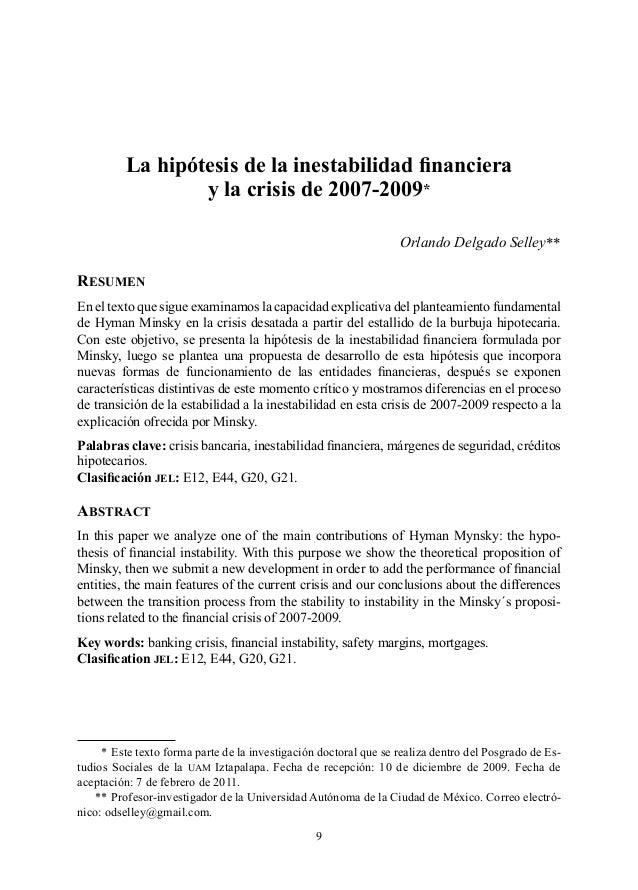 La hipótesis de la inestabilidad financiera y la crisis de 2007-2009* Orlando Delgado Selley**  Resumen En el texto que s...