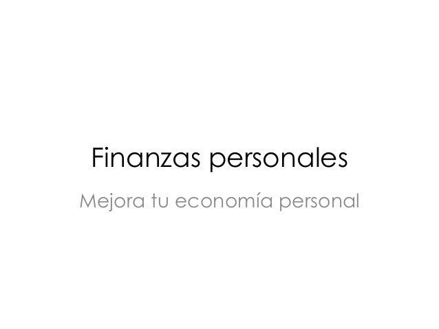 Finanzas personales Mejora tu economía personal