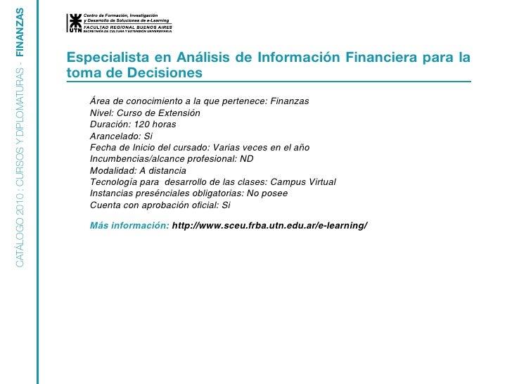 CATÁLOGO 2010 : CURSOS Y DIPLOMATURAS - FINANZAS                                                      Especialista en Anál...