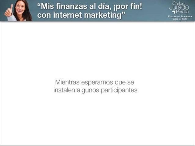 Libertad financiera   Mis finanzas al día ¡por fin! con internet marketing   Negocios Slide 2