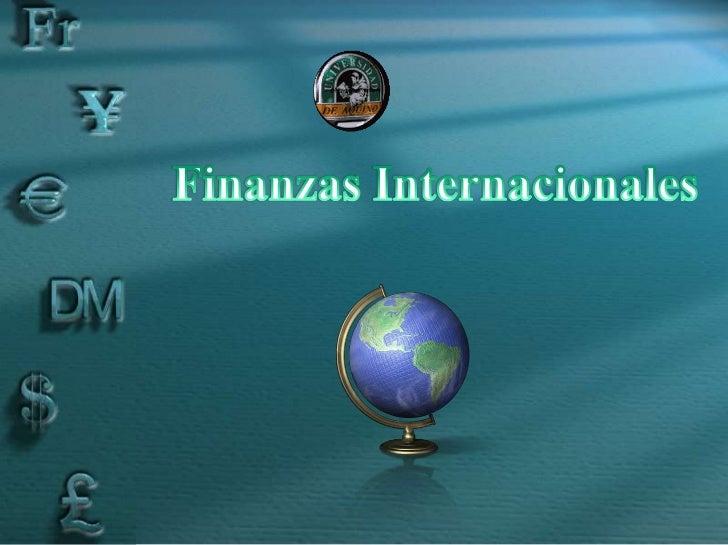 Objetivo de la asignaturaComprender claramente el papel y funcionamientode los mercados financieros internacionales y sure...
