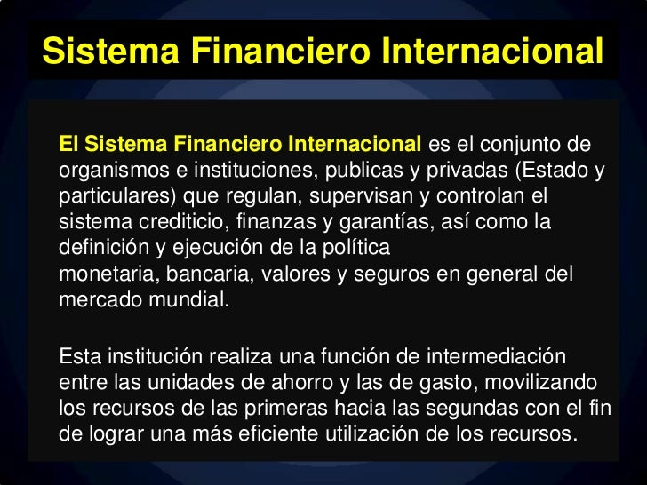 Finanzas (Sistema financiero internacional) Slide 2