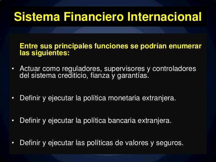 Finanzas (Sistema financiero internacional) Slide 3