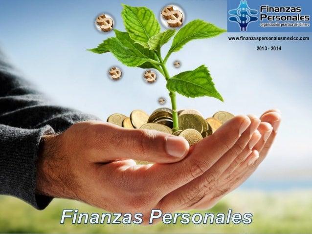 Copyright © 2013 Derechos ReservadosMBA. Juan José Salas M.www.finanzaspersonalesmexico.com2013 - 2014