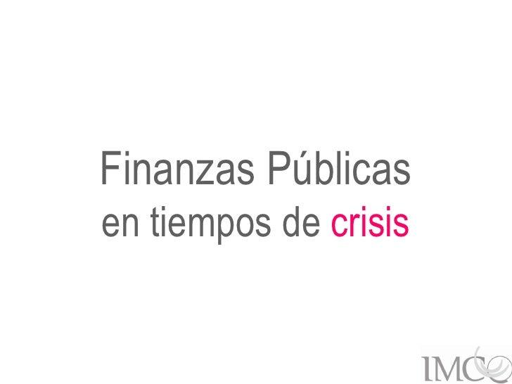 Finanzas Públicasen tiempos de crisis        1