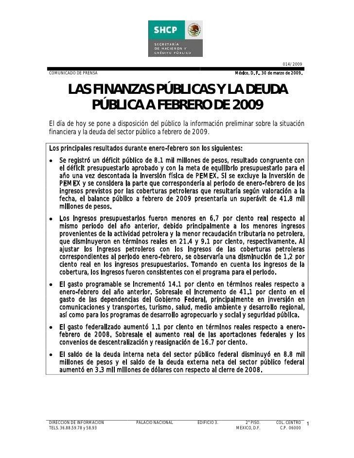 014/2009 COMUNICADO DE PRENSA                                               México, D. F., 30 de marzo de 2009.           ...